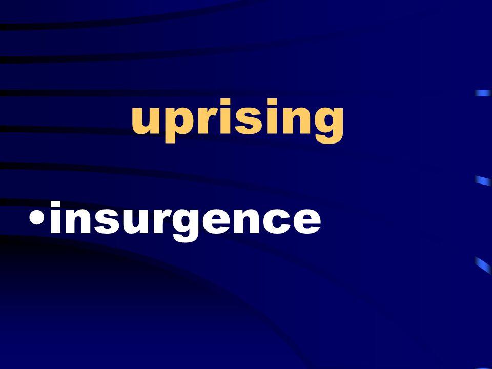 uprising insurgence