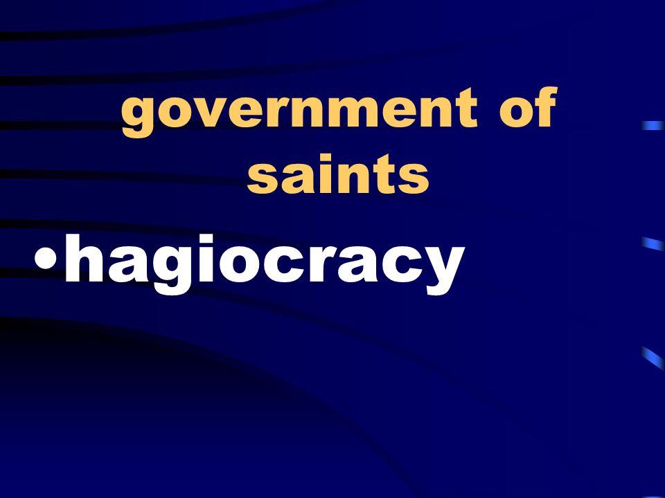 government of saints hagiocracy