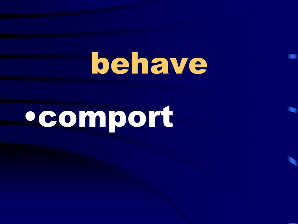 behave comport