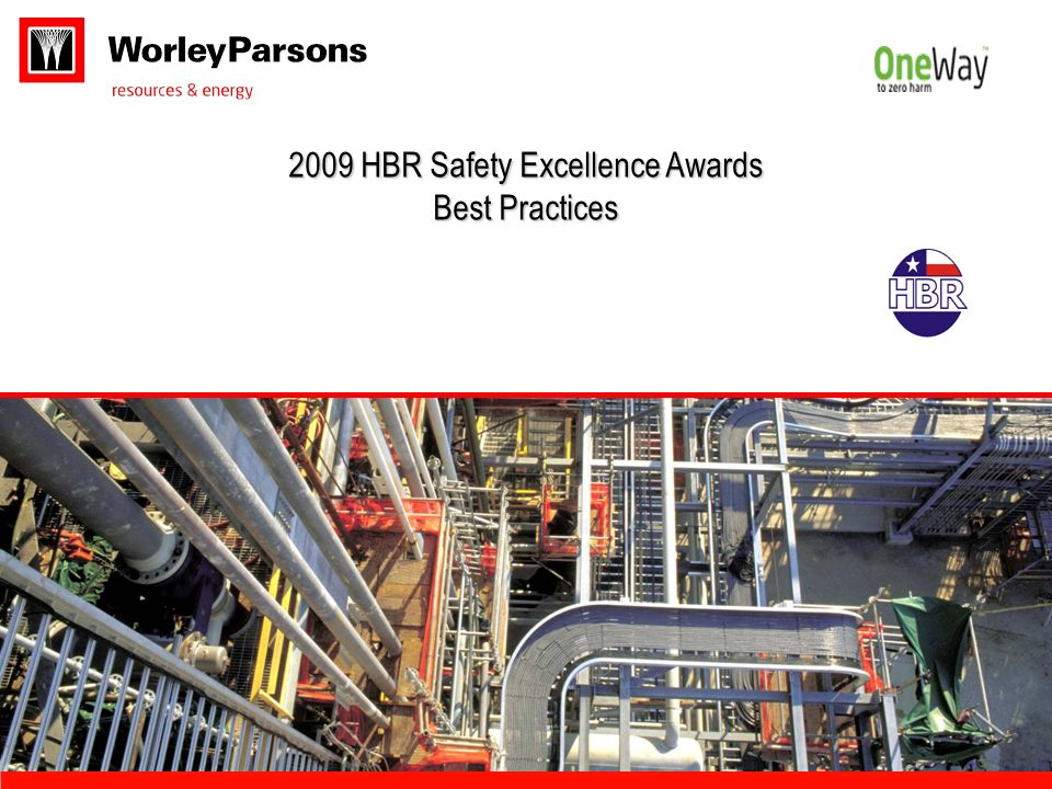 2009 HBR Safety Excellence Awards Best Practices