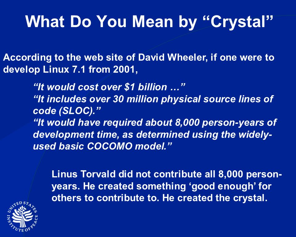 What Do You Mean by Crystal Linus Torvald did not contribute all 8,000 person- years.