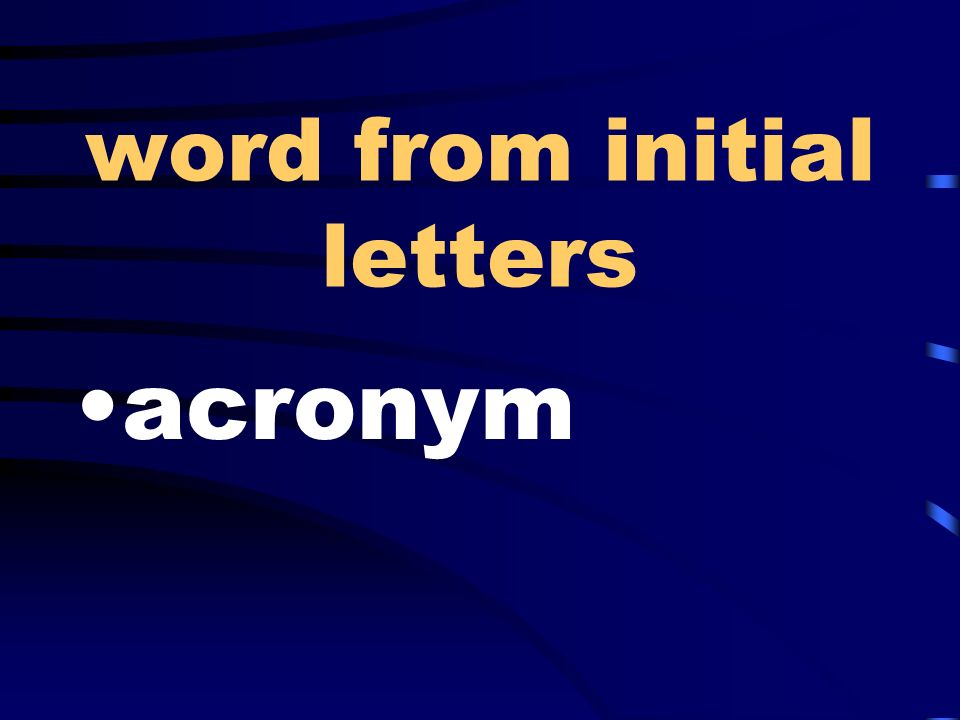 word from initial letters acronym
