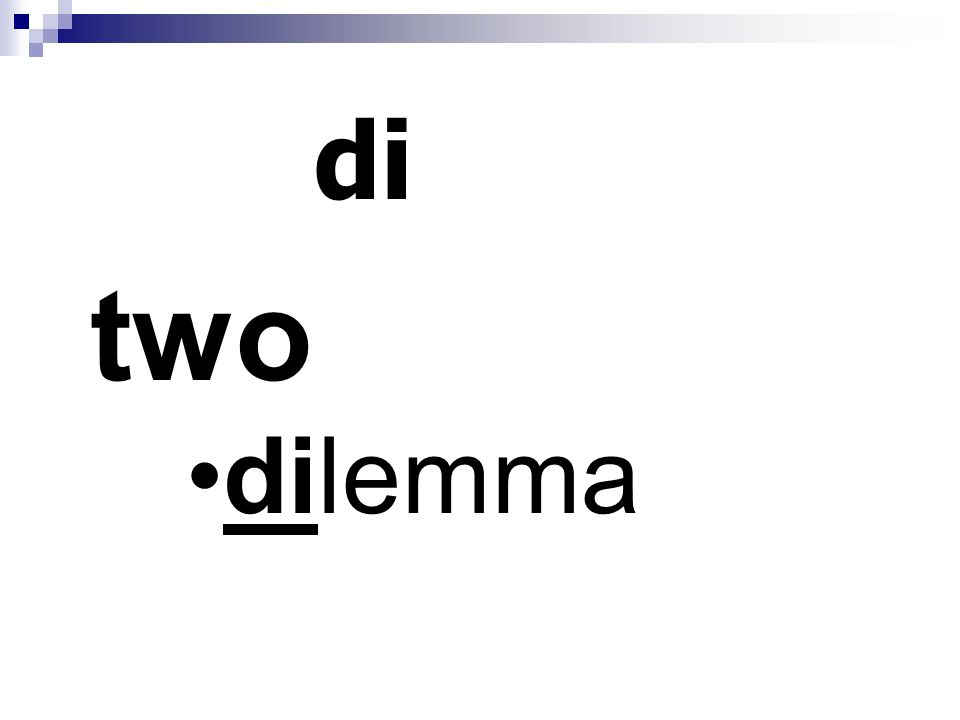 di two dilemma