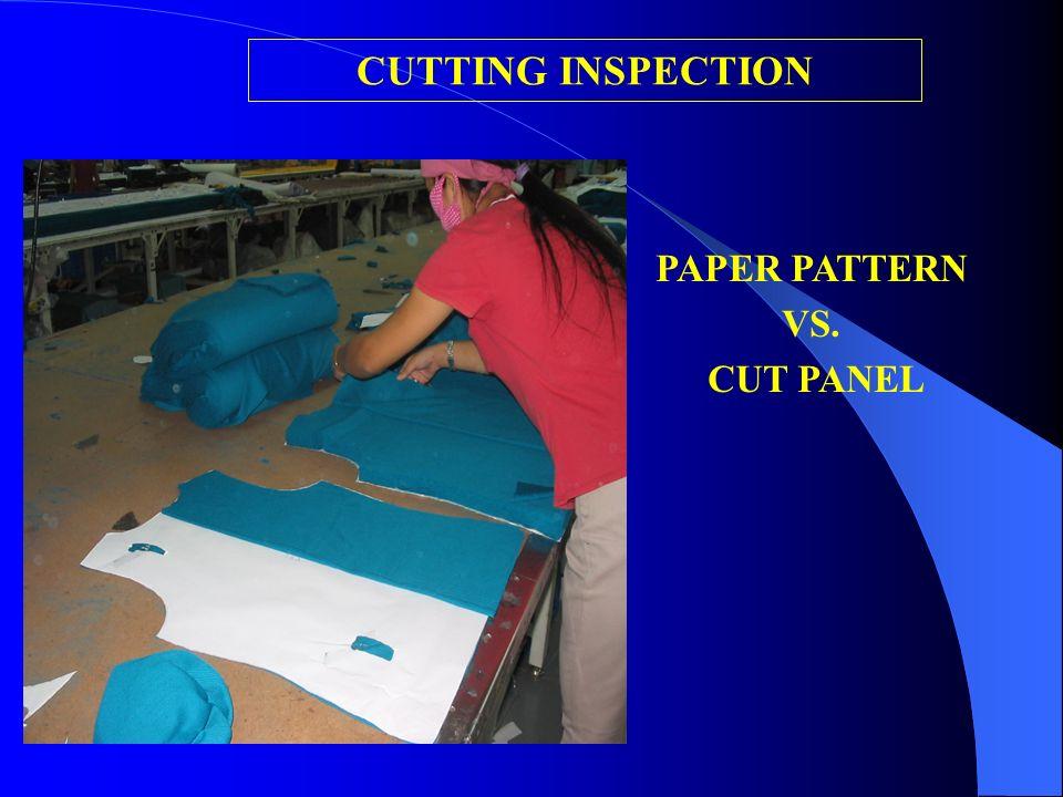 CUTTING INSPECTION PAPER PATTERN VS. CUT PANEL