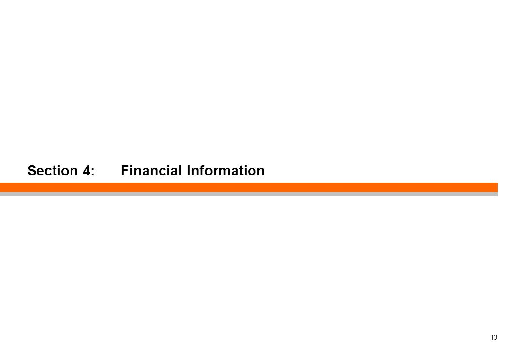 13 Section 4: Financial Information