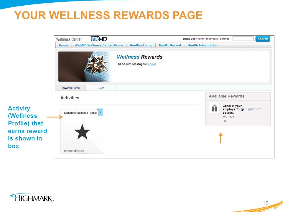 YOUR WELLNESS REWARDS PAGE Activity (Wellness Profile) that earns reward is shown in box. 10