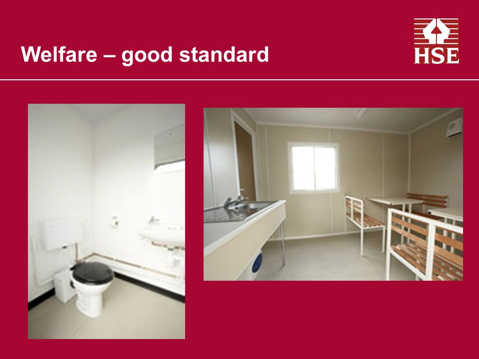 Welfare – good standard