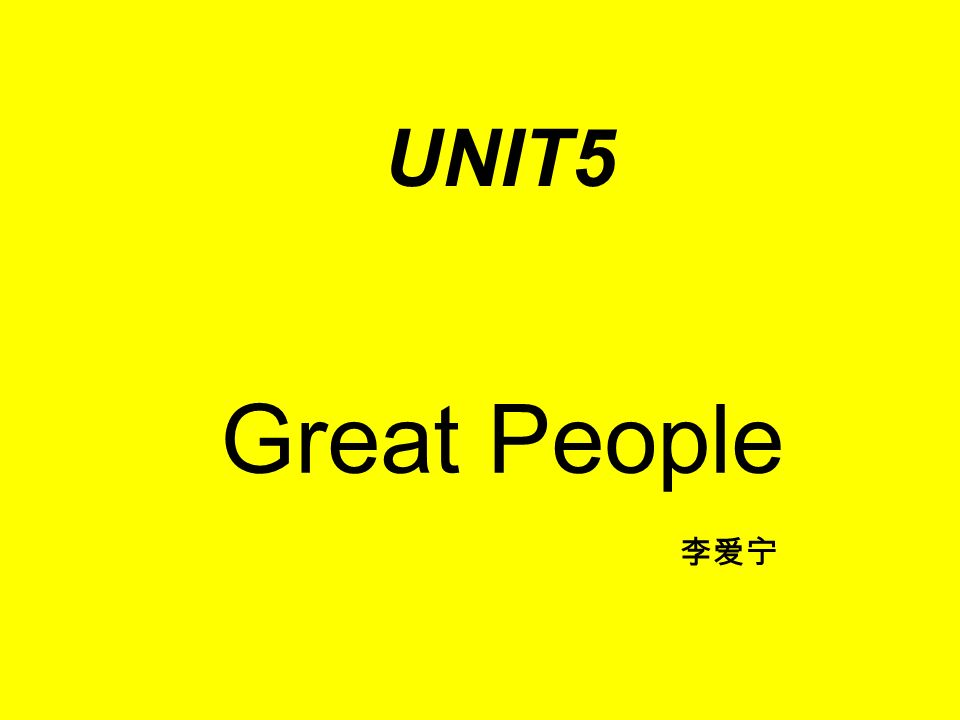 Great People UNIT5