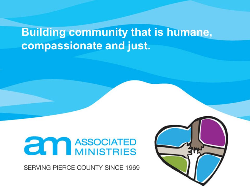 Building community that is humane, compassionate and just.