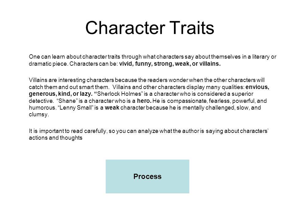 Types of Characters Protagonist: The main character, central, is the good one in a story or novel.