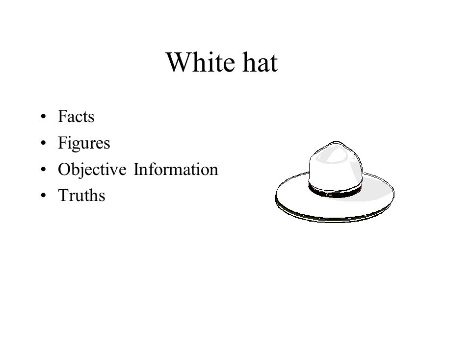White hat Facts Figures Objective Information Truths