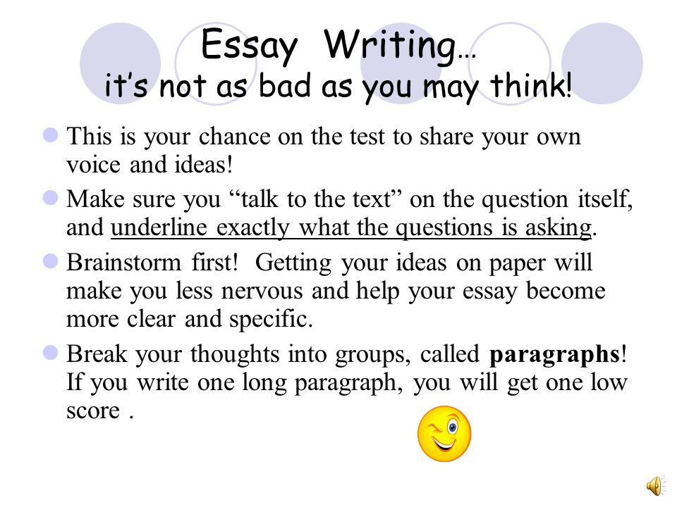 Essay Writing … its not as bad as you may think.