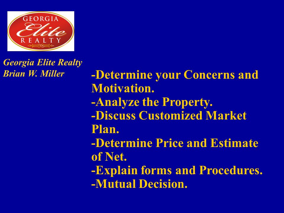 Georgia Elite Realty Brian W. Miller -Determine your Concerns and Motivation.