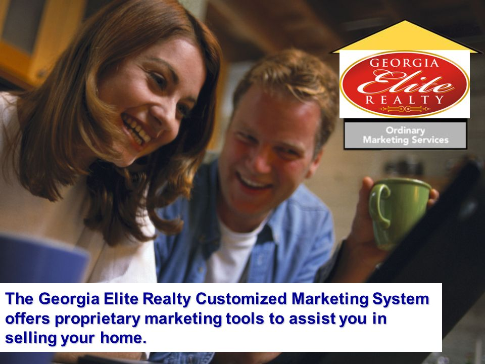 The Georgia Elite Realty Customized Marketing System offers proprietary marketing tools to assist you in selling your home.