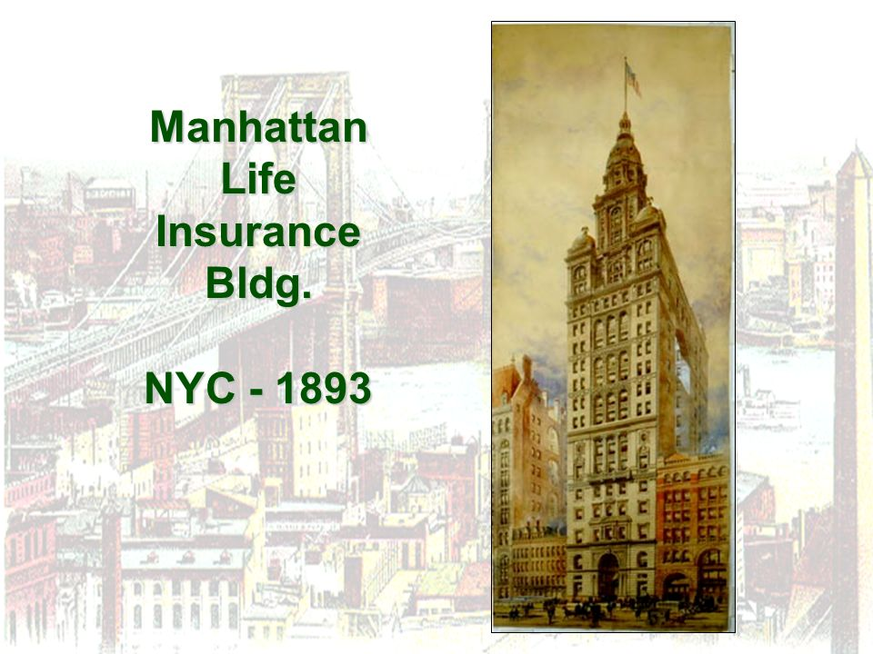 Manhattan Life Insurance Bldg. NYC - 1893