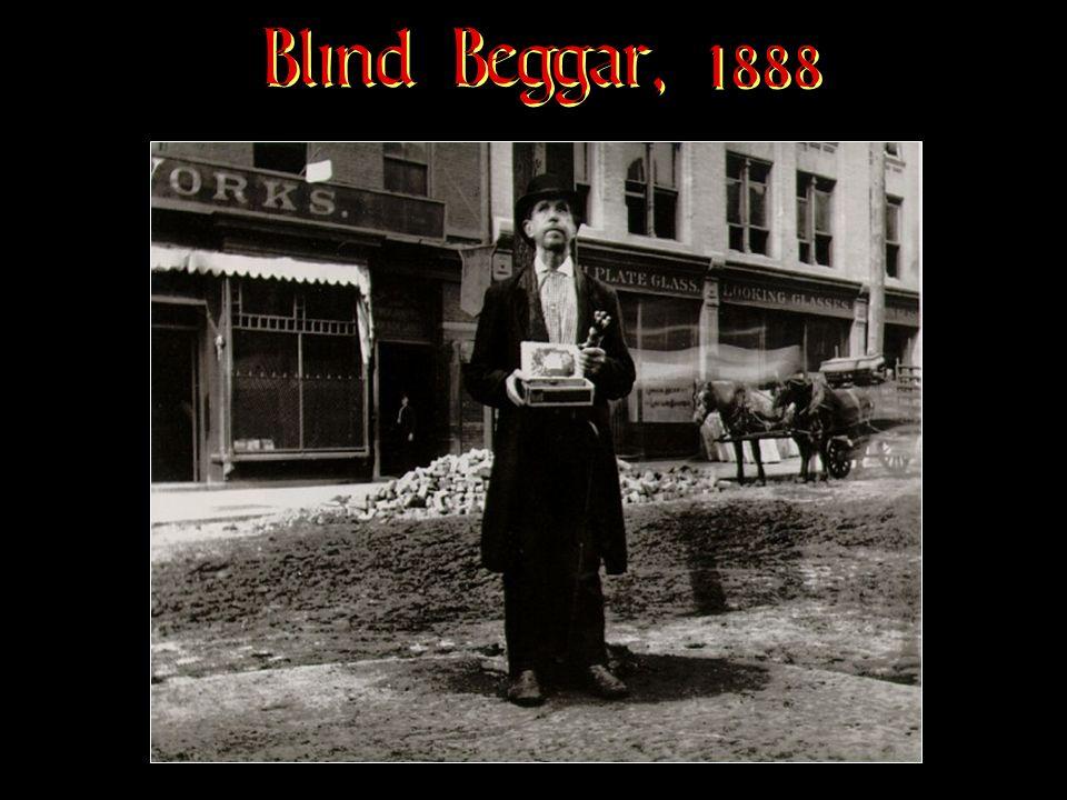 Blind Beggar, 1888