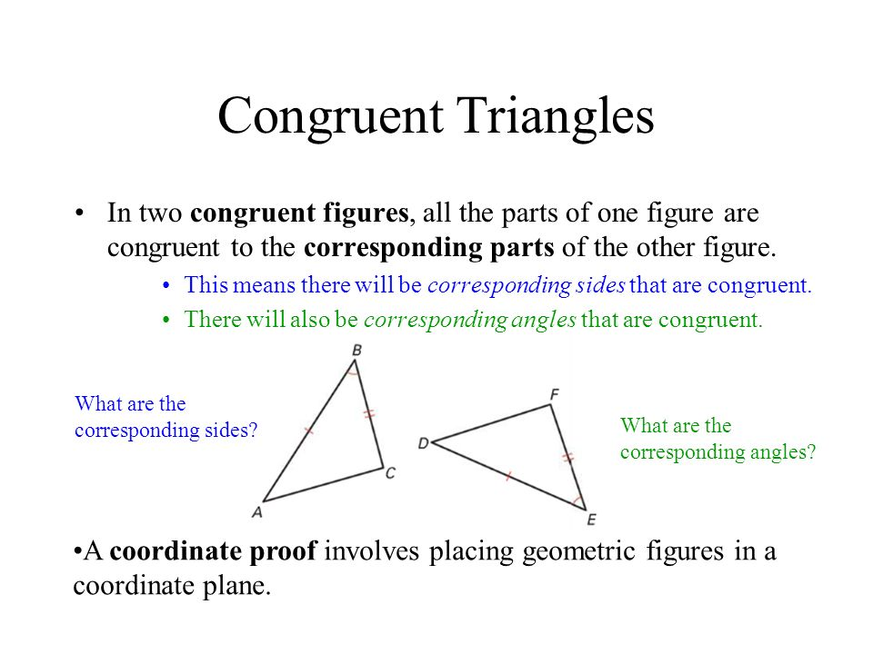 Triangle Relationships A soccer goalies position relative to the ball and goalposts forms congruent angles, as shown.