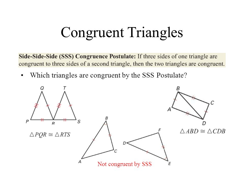 Congruent Triangles Are these congruent by SAS.How about: Are these congruent by HL.