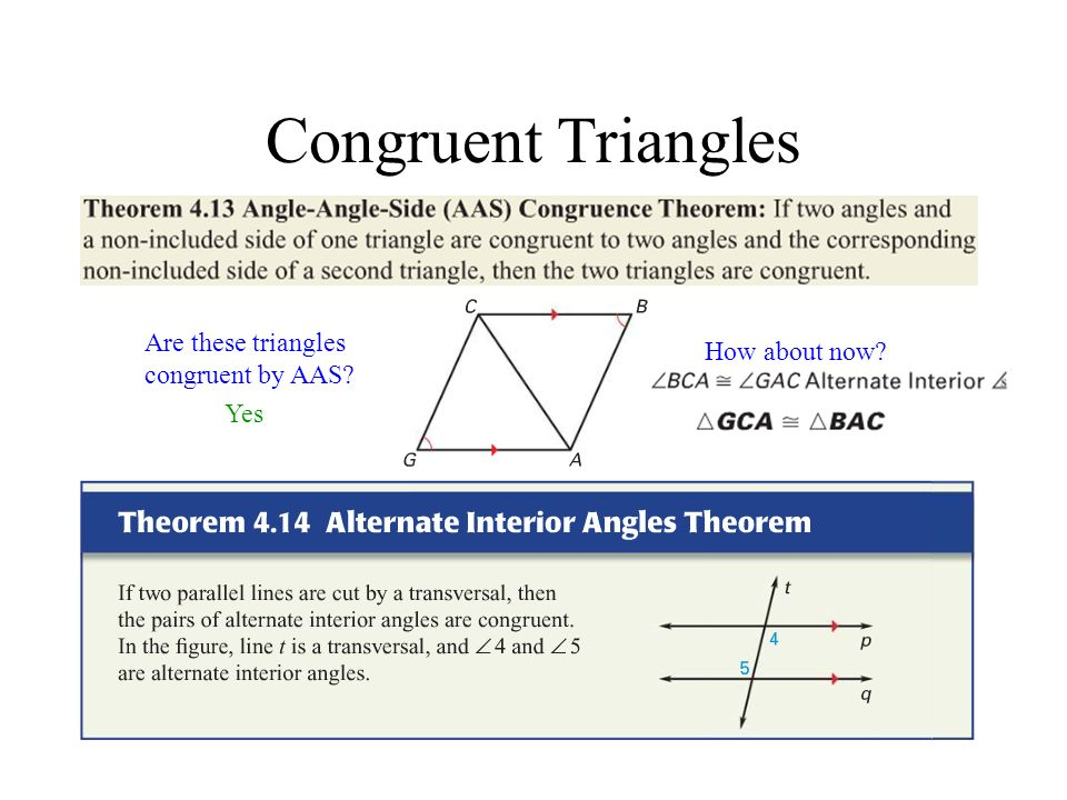 Congruent Triangles There are a couple of methods for organizing your thoughts when proving triangle congruency.