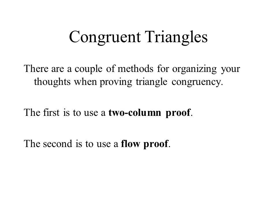 Congruent Triangles Given: Prove: