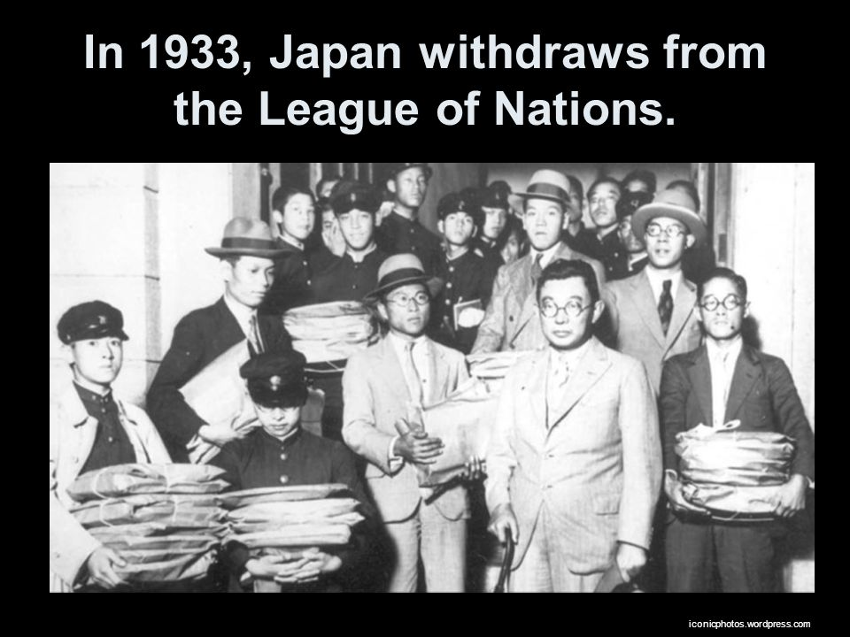 In 1933, Japan withdraws from the League of Nations. iconicphotos.wordpress.com