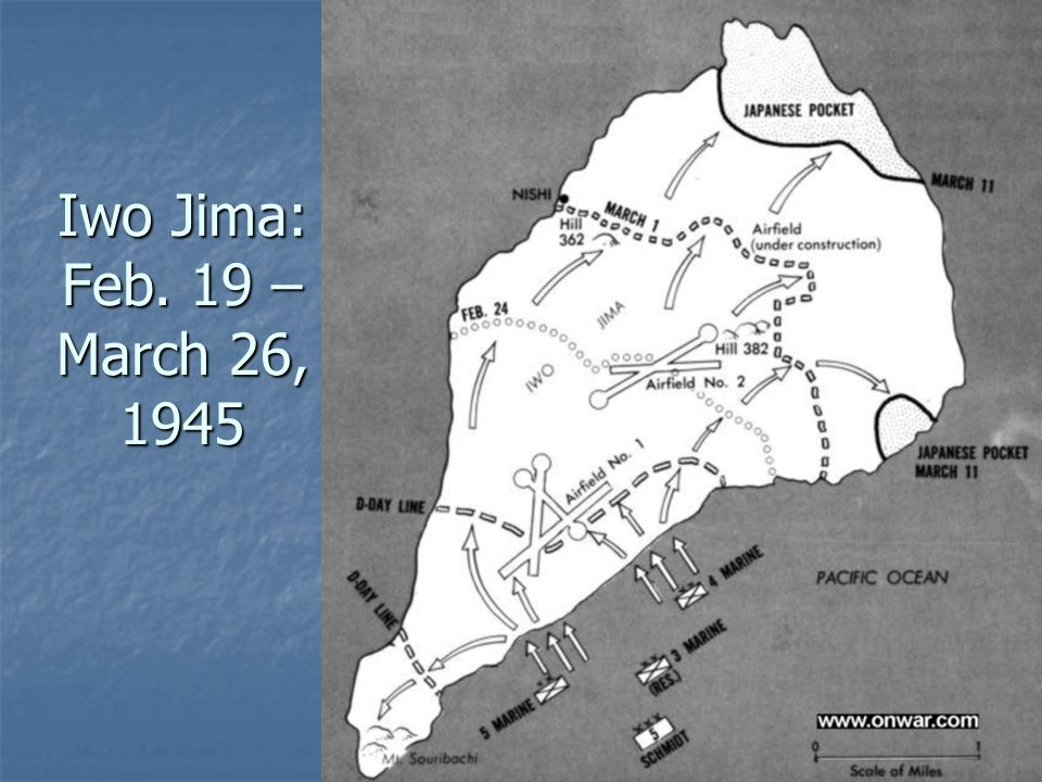 Iwo Jima: Feb. 19 – March 26, 1945