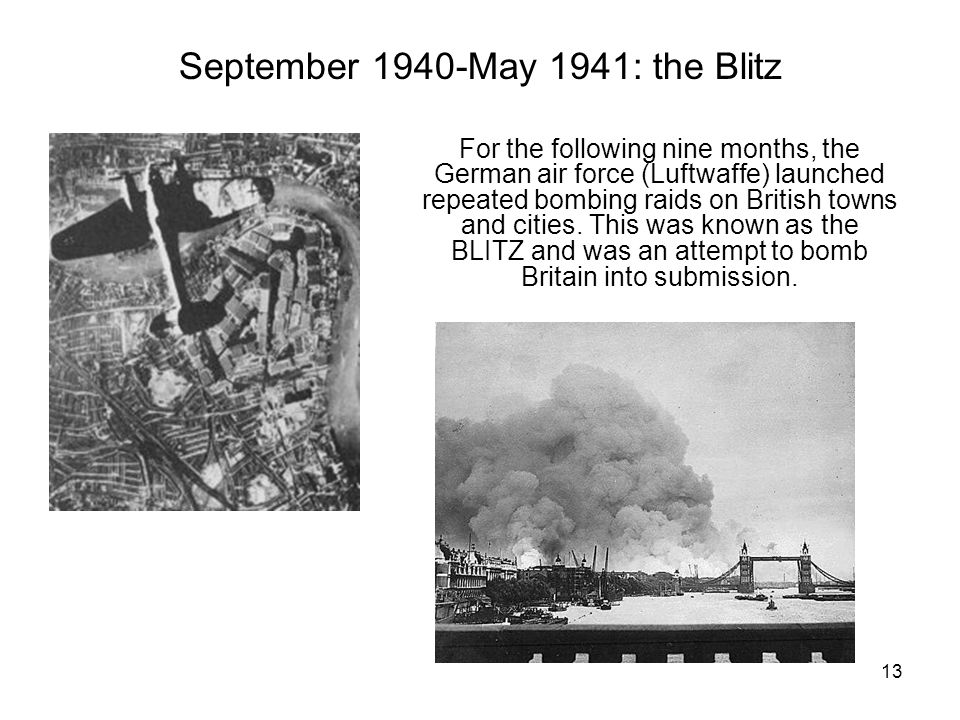 12 By June 1940, France had surrendered to the Germans Britain now stood alone as the last remaining enemy of Hitlers Germany in Western Europe. Adolf