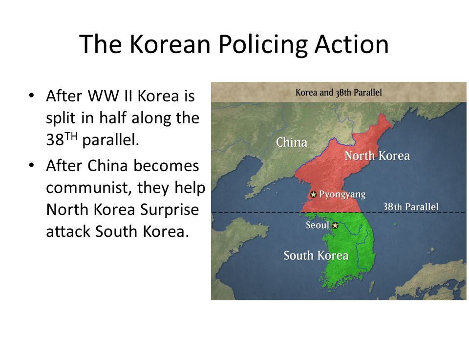 After WW II Korea is split in half along the 38 TH parallel. After China becomes communist, they help North Korea Surprise attack South Korea.