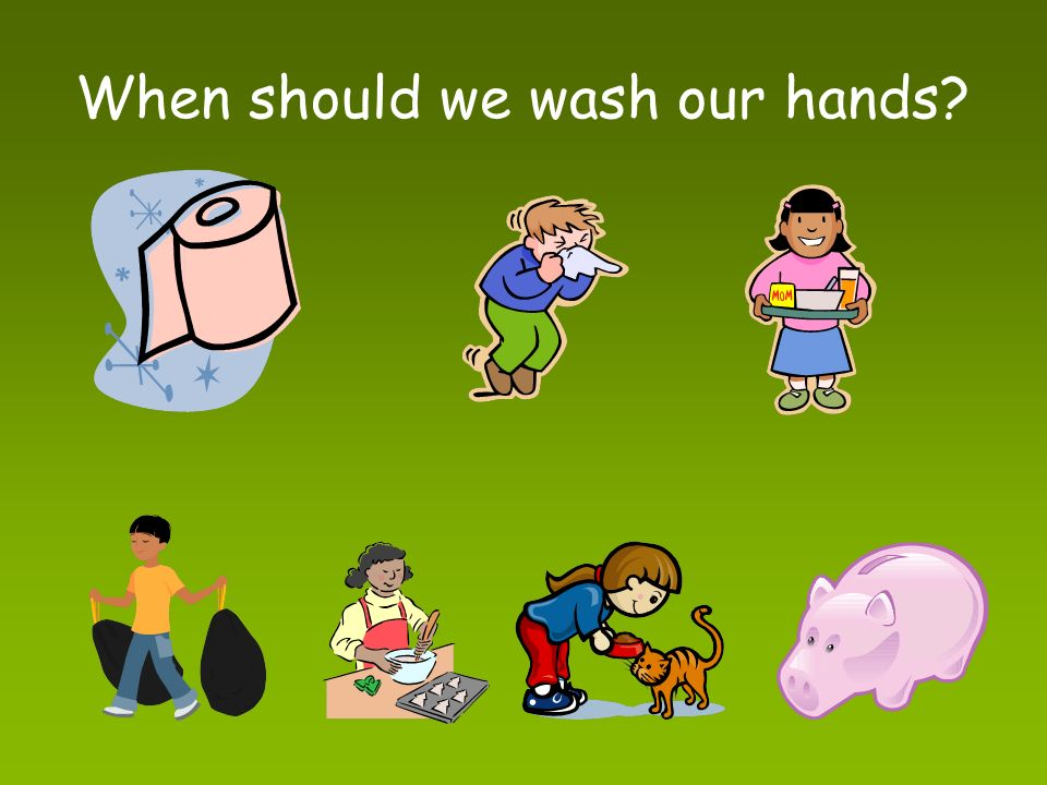 Why do we wash Germs! Germs are like invisible finger paint