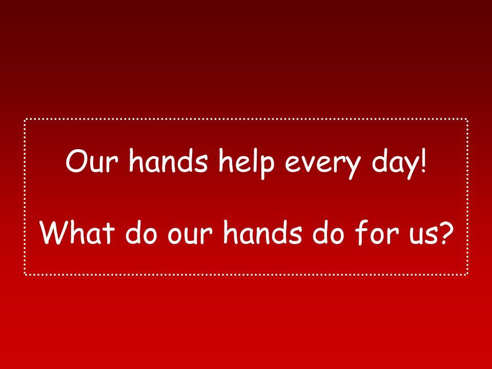 HANDS!!!