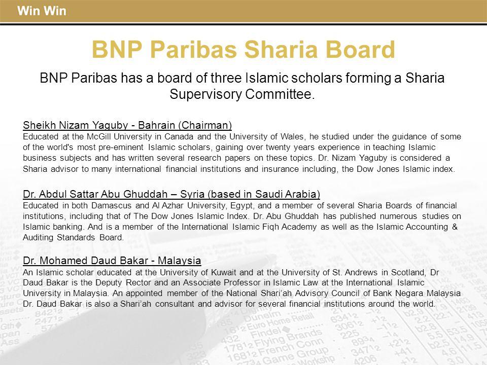BNP Paribas has a board of three Islamic scholars forming a Sharia Supervisory Committee. Sheikh Nizam Yaguby - Bahrain (Chairman) Educated at the McG