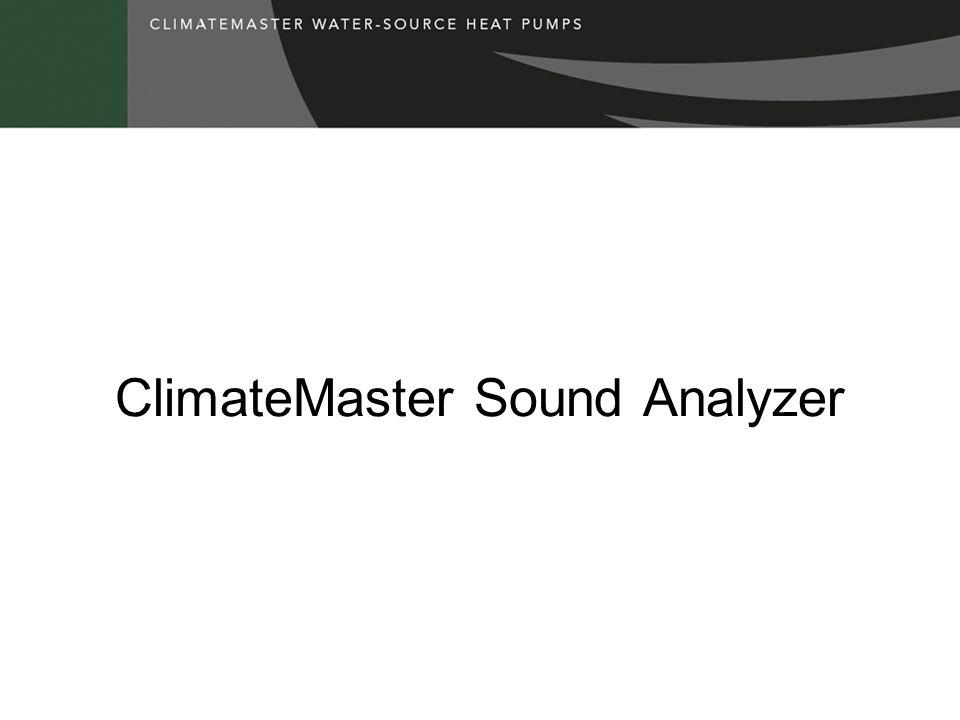 ClimateMaster Sound Analyzer