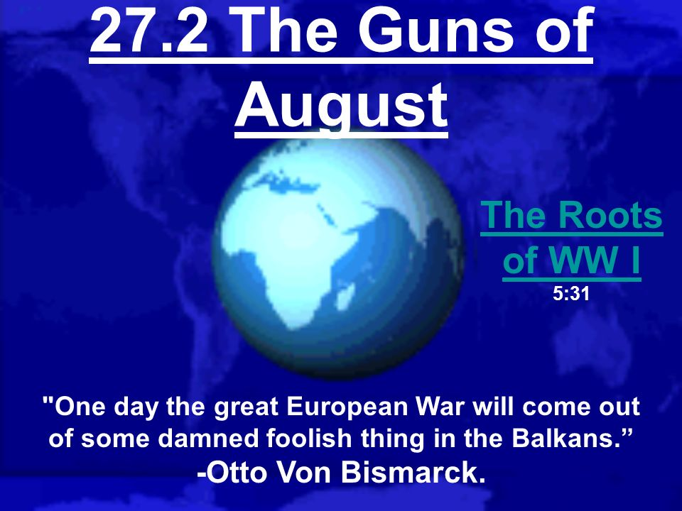 27.2 The Guns of August