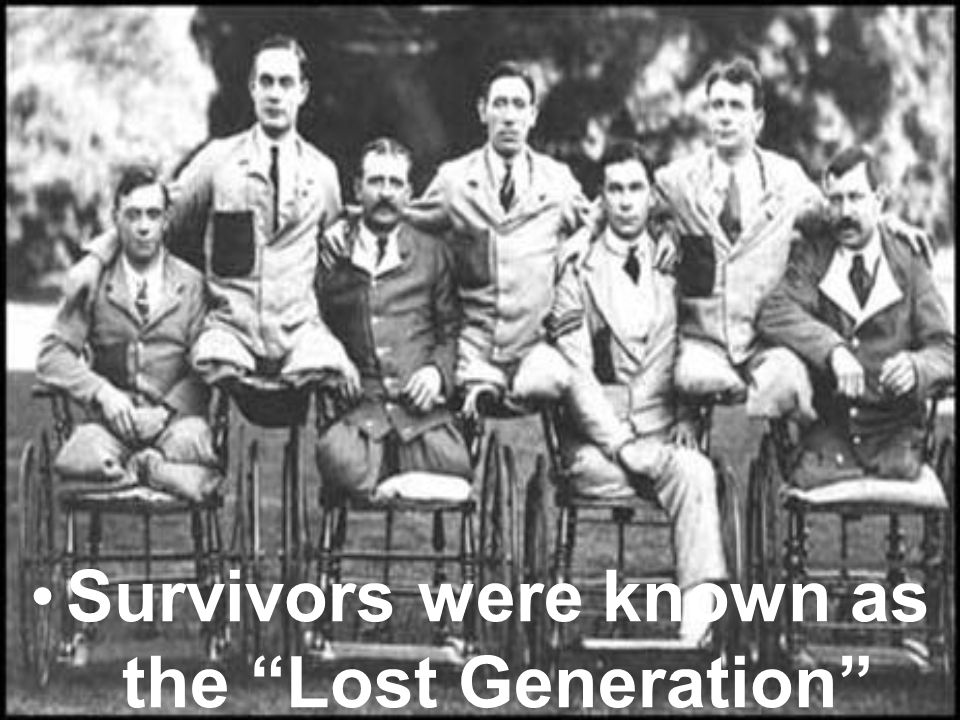 Survivors were known as the Lost Generation