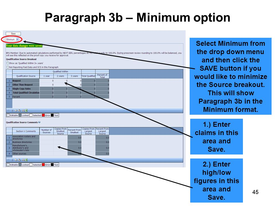45 Paragraph 3b – Minimum option Select Minimum from the drop down menu and then click the SAVE button if you would like to minimize the Source breako