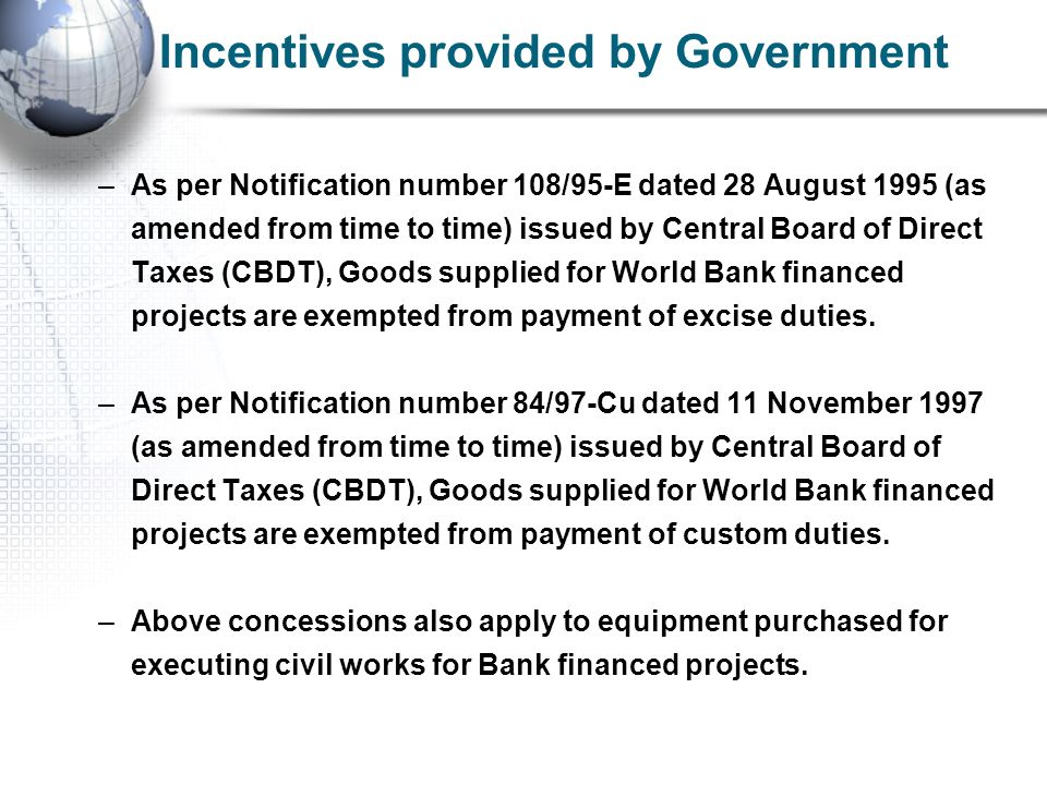 –As per Notification number 108/95-E dated 28 August 1995 (as amended from time to time) issued by Central Board of Direct Taxes (CBDT), Goods supplie