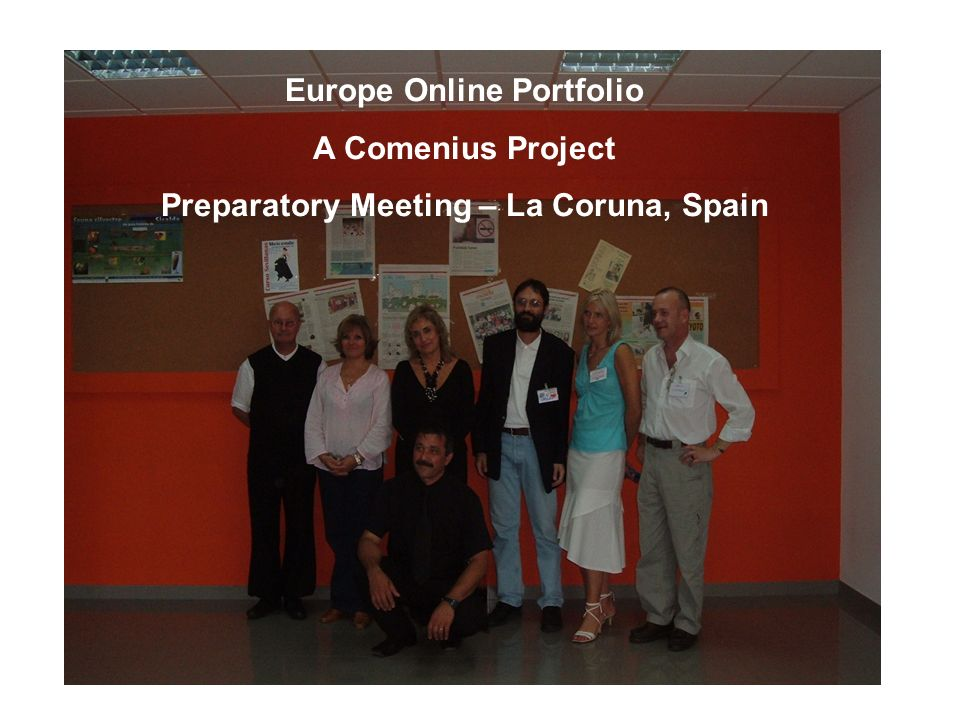 Europe Online Portfolio A Comenius Project Preparatory Meeting – La Coruna, Spain