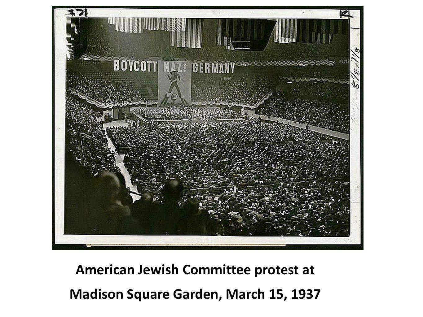 American Jewish Committee protest at Madison Square Garden, March 15, 1937