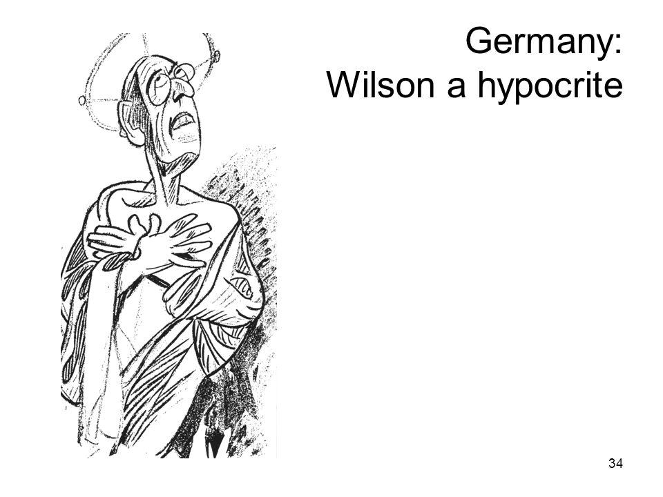 34 Germany: Wilson a hypocrite