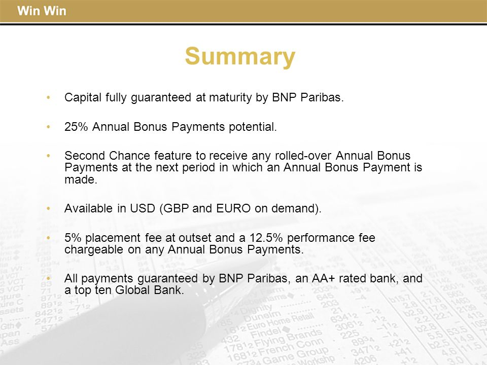 Summary Capital fully guaranteed at maturity by BNP Paribas.