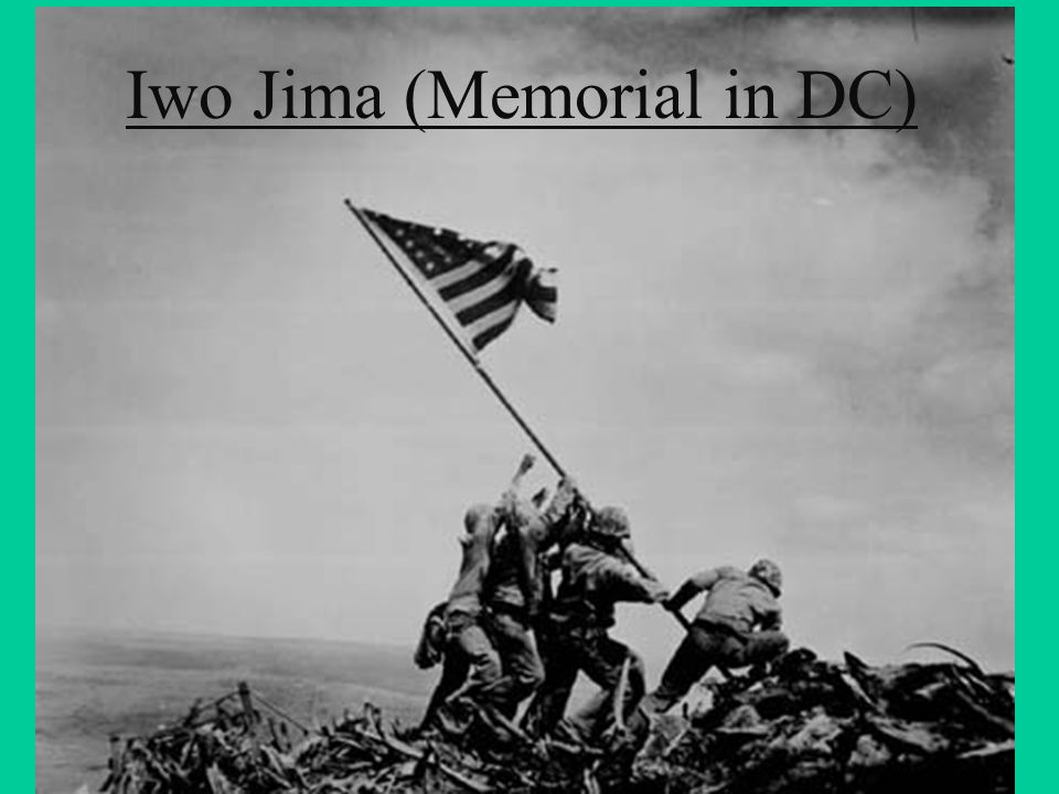 Iwo Jima (Memorial in DC)