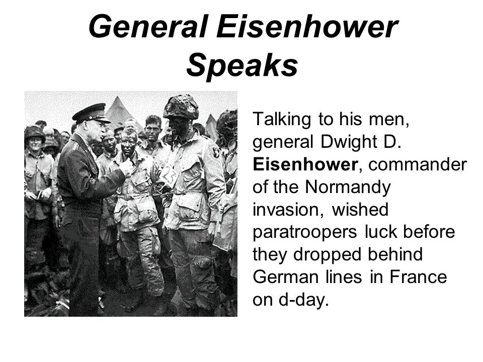 June 5, 1944. The weather was extraordinarily bad and created adverse conditions for an amphibious landing. However, on this morning, Eisenhower was a