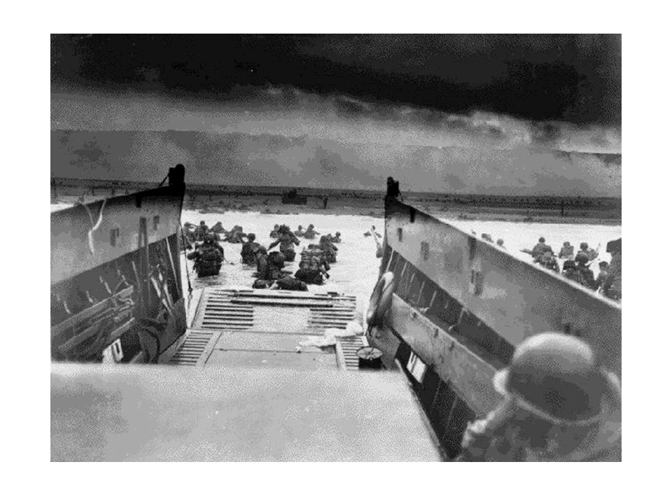 D-Day - June 6, 1944 Landing on Normandy Beach It was the largest sea borne invasion in history.