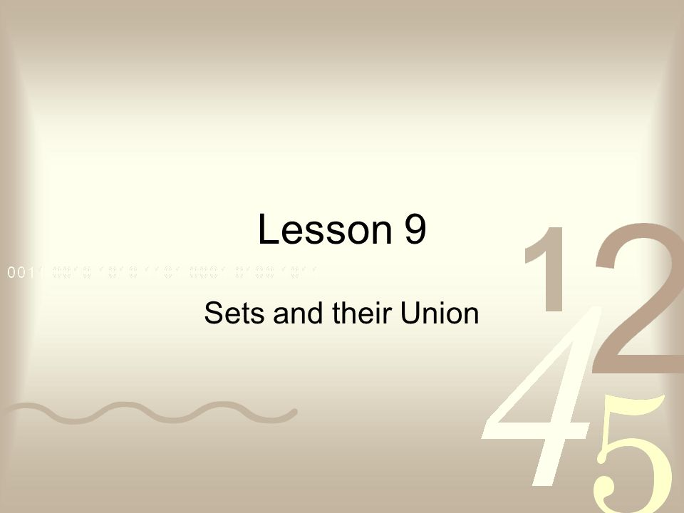 Lesson 9 Sets and their Union