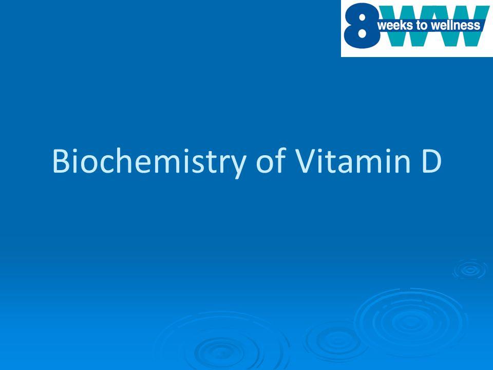 ® Biochemistry of Vitamin D