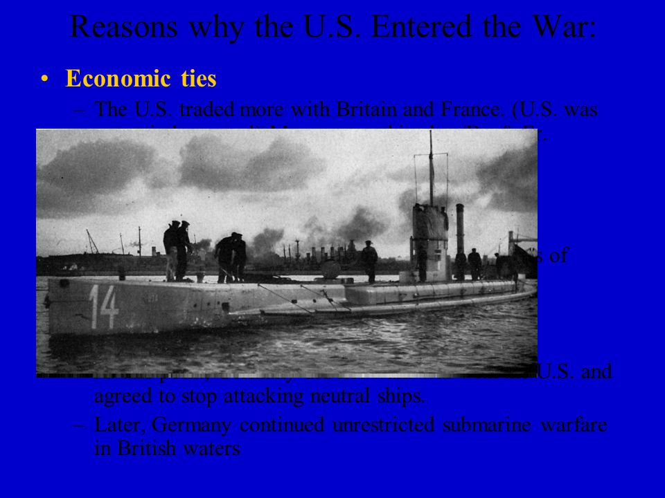 Reasons for U.S. Neutrality: Many Americans wanted to remain isolated from European conflicts Many believed that the war was not in US best interests