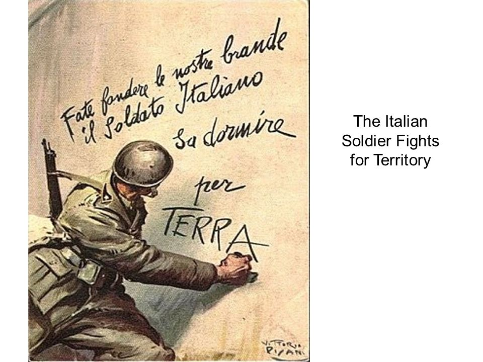 The Italian Soldier Fights for Territory
