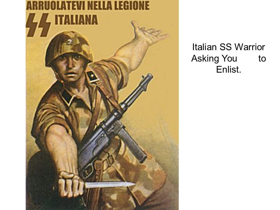 Italian SS Warrior Asking You to Enlist.