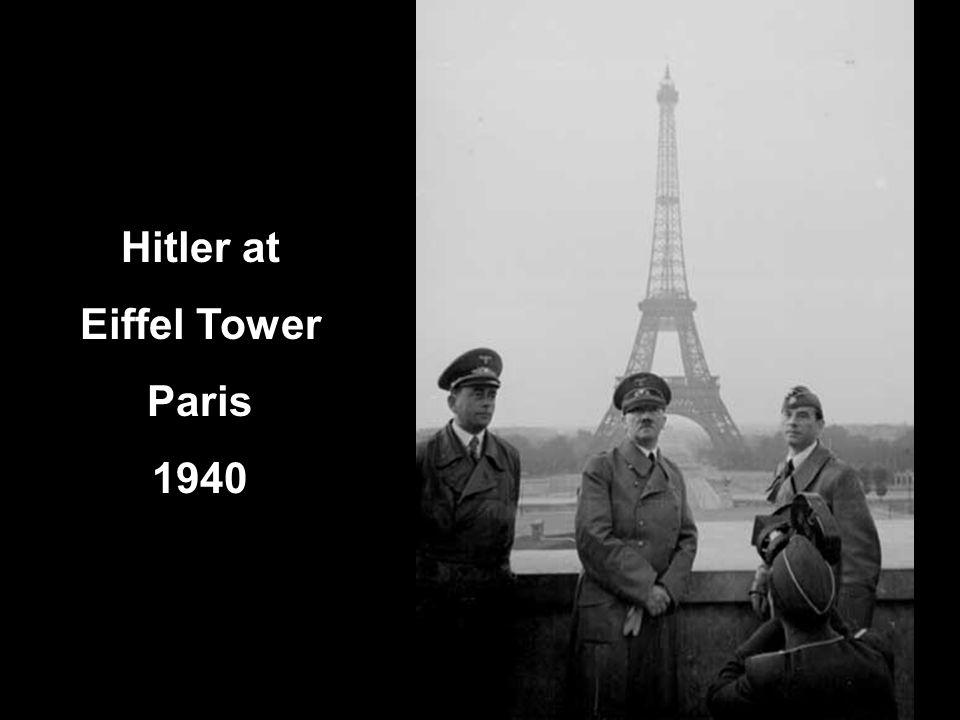 Hitler at Eiffel Tower Paris 1940
