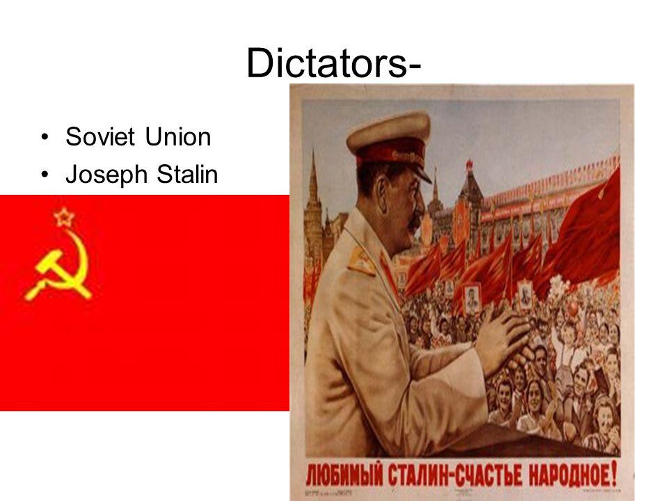 Dictators- Soviet Union Joseph Stalin